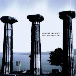 Memory Drawings : There Is No Perfect Place (+ Bonus Disc)[2xCD]