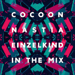 Various Artists : Cocoon: Nastia & Einzelkind In The Mix [2xCD]