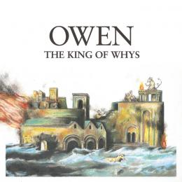 Owen : The King Of Whys [CD]