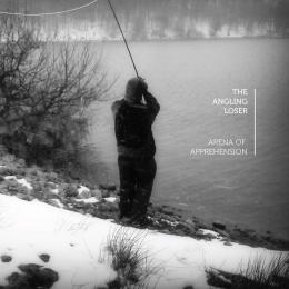 Angling Loser : Arena Of Apprehension [CD]