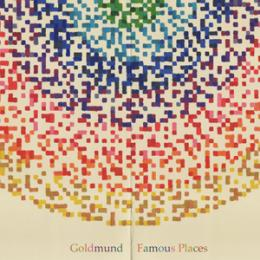 Goldmund : Famous Places [CD]