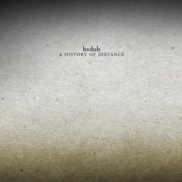 bvdub : A History Of Distance [CD]