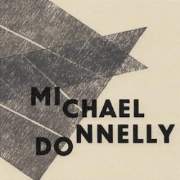 Michael Donnelly : Why So Mute, Fond Lover? [CD]