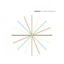 Lusine : A Certain Distance [CD]
