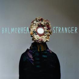 Balmorhea : Stranger