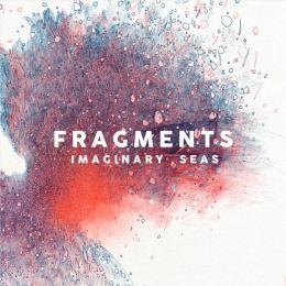 Fragments : Imaginary Seas [CD]