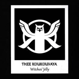 Thee Koukouvaya : Witches' Jelly [CD-R]