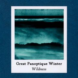 Great Panoptique Winter : Wildness [CD-R]