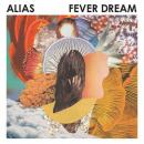 Alias : Fever Dream [CD]