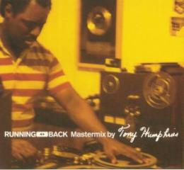 Various Artists : Running Back Mastermix By Tony Humphries [CD]