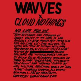 Wavves x Cloud Nothings : No Life For Me [CD]