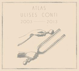Ulises Conti : Atlas [CD]