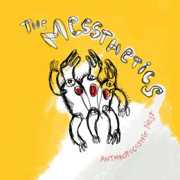Messthetics : Anthropocosmic Nest [LP]