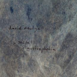 David Newlyn : Social Claustrophobia [CD-R]