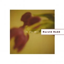 Harold Budd : In The Mist [CD]