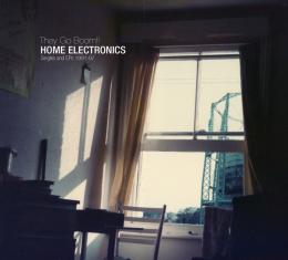 They Go Boom!! : Home Electronics [CD]