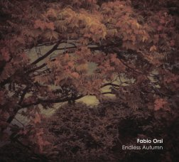 Fabio Orsi : Endless Autumn [CD]