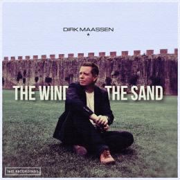 Dirk Maassen : The Wind And The Sand [CD]