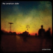 American Dollar : Ambient Three [CD]