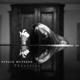 Puzzle Muteson : Theatrics [CD]