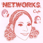 Networks : Cafe [CDEP]