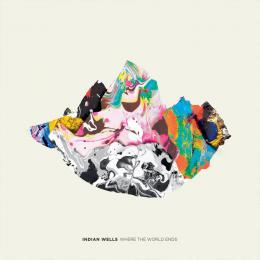 Indian Wells : Where The World Ends [CD]