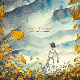 Fall Therapy : You Look Different [CD]
