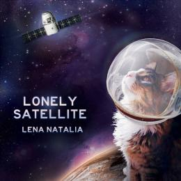 Lena Natalia : Lonely Satellite [CD-R]
