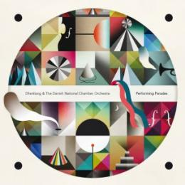 Efterklang & The Danish National Chamber Orchestra : Performing Parades [CD + DVD]