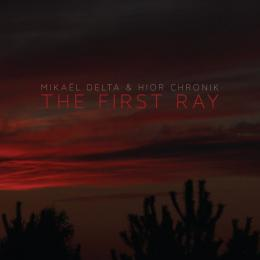 Mikael Delta And Hior Chronik : The First Ray[CD]