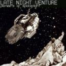 Late Night Venture : Pioneers Of Spaceflight [CD]