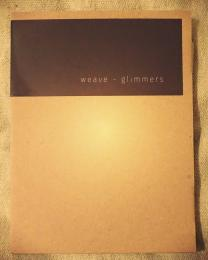 Weave : Glimmers [CD]