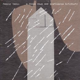 Family Basik : A False Dawn And Posthumous Notoriety [CD]
