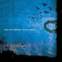 Arms And Sleepers : Black Paris 86 [CD]