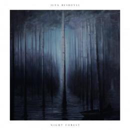 Ilya Beshevli : Night Forest [CD]