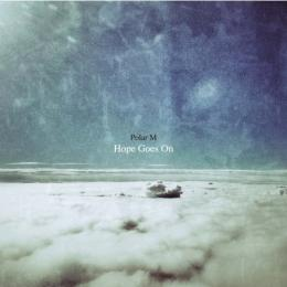Polar M : Hope Goes On (+ Bonus CD-R) [CD (+CD-R)]