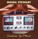 Moira Stewart : Sweetness, Yes Please!  [CD]