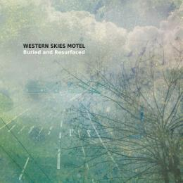 Western Skies Motel : Buried And Resurfaced [CD-R]