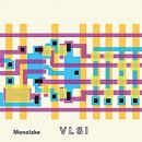 Monolake : VLSI [CD]