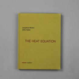Josephine Michel / Mika Vainio : The Heat Equation [Book + CD]