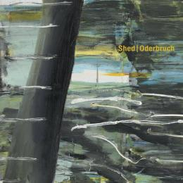 Shed : Oderbruch [CD]