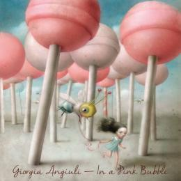 Giorgia Angiuli : In A Pink Bubble [CD]
