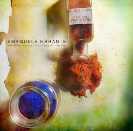 Emanuele Errante : The Evanescence Of A Thousand Colors [CD]