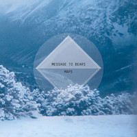 Message To Bears : Maps[CD]