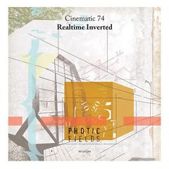 Cinematic 74 : Realtime Inverted [CD]